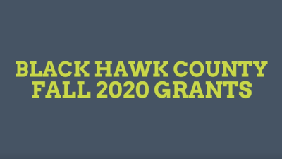 Over $312,700 Granted to Organizations Serving Black Hawk County